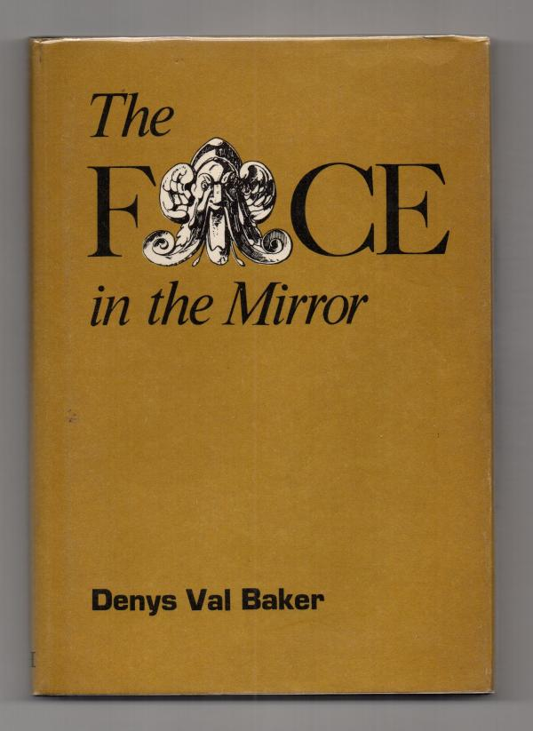 The Face in the Mirror by Denys Val Baker (First Edition)