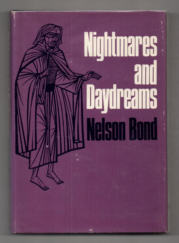 Nightmares and Daydreams by Nelson Bond (First Edition)