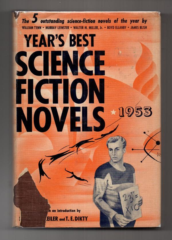 Year's Best Science Fiction Novels 1953 by Bleiler & Dikty 1st Edition