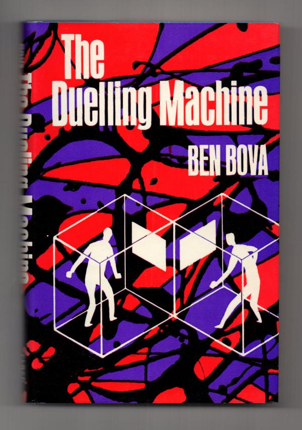 The Duelling Machine by Ben Bova (First Edition)