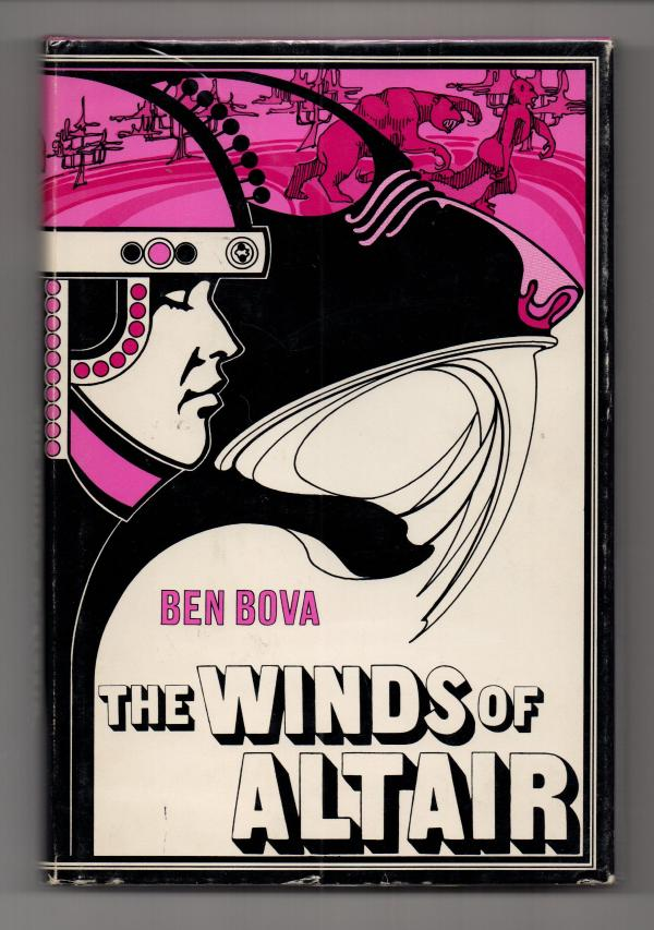 The Winds of Altair by Ben Bova (First Edition) Library Binding