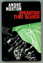 Operation Time Search by Andre Norton First Edition