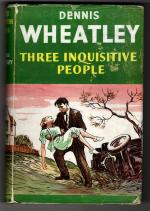 Three Inquisitive People by Dennis Wheatley