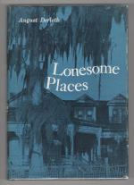 Lonesome Places by August Derleth (First Edition) Signed