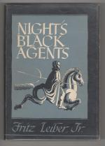 Night's Black Agents by  Fritz Leiber, Jr. (First Edition) Signed