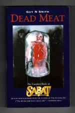 Dead Meat: The Complete Books of Sabat by Guy N. Smith (First Edition)